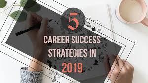 Career Success Definition 5 Career Success Strategies In 2019 Unfoldlabs Medium