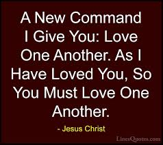 Love One Another Quotes New Jesus Christ Quotes And Sayings With Images LinesQuotes