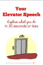 30 Sec Elevator Speech Your Elevator Speech Can You Explain What You Do In 30 Seconds