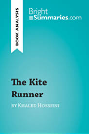 com the kite runner sparknotes literature guide  the kite runner by khaled hosseini book analysis detailed summary analysis and