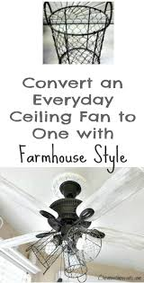 brick house ceiling fan makeover convert an everyday ceiling to one with farmhouse style easily with th