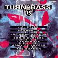 Turn Up the Bass, Vol. 15