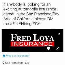 loya insurance careers sanfrancisco bayarea sanleandro oakland hayward