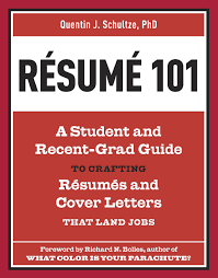 Recently Graduated Resume Resume 101 A Student And Recent Grad Guide To Crafting Resumes And