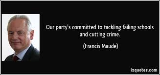 Francis Maude Quotes. QuotesGram via Relatably.com