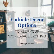 Office cubicle decoration Unique Is Your Office Drab And Boring Try Decorating Your Cubicle And Workspace With These Decor The Paper Gazer Office And Cubicle Decor