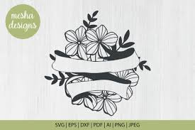 Start editing your texts, colors. Floral Banner Svg File Graphic By Diycuttingfiles Creative Fabrica