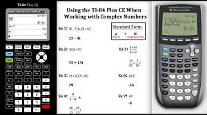 using the ti 84 plus ce when working with complex numbers