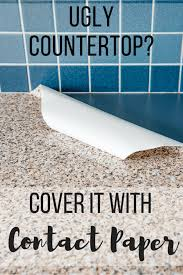 contact paper kitchen counter with text overlay reading ugly countertop cover it with contact