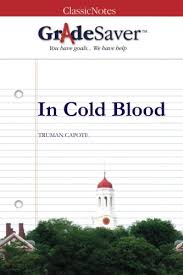 in cold blood quotes and analysis gradesaver  analysis in cold blood study guide