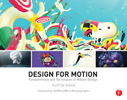 Design For Motion Motion Design Techniques And Fundamentals