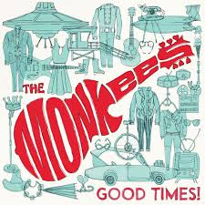Album Review: The <b>Monkees</b> - <b>Good</b> Times! | Consequence of Sound