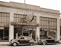 A W Reister Ford Dealership In 1939 In Detroit Formerly A Lincoln Dealership In 1926 Owned By Peter J Platte Lincoln Motor Motor Car Car Museum
