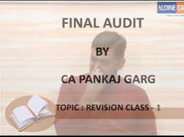Pankaj Garg Audit Charts Nov 2018 Videos Matching Ca Final Paper 3 Audit Revision Video Of Tax