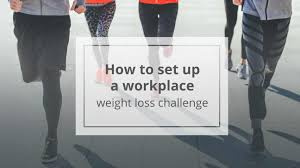 Weight Loss Challenge Ideas For The Workplace
