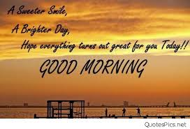 Smile Good Morning Quotes Best Of Asweetersmilegoodmorningquote Quotes Pics