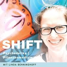 Shift | Psychedelika & Pflanzenmedizin: Heilung & Transformation