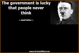 Hitler Quotes Enchanting Famous Adolf Hitler Quotes About The Governement Is Lucky Golfian