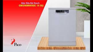 Máy Rửa Bát Bosch SMS46MW00E 14 Bộ- Pico.vn - YouTube