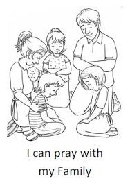 Small Picture I can pray with my family Coloring Sheet Bible Class Ideas