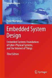 Embedded Computing Systems Applications Optimization And Advanced Design Embedded System Design Ebook By Peter Marwedel Rakuten Kobo
