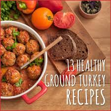 Get a delicious dose of protein in with this ranch turkey burger that's both low in calories and fat to help you stay on track with your macros! 13 Healthy Ground Turkey Recipes Get Healthy U
