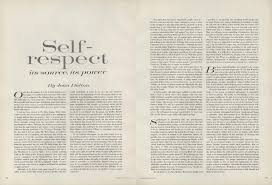 on self respect joan didion s essay from the pages of vogue on self respect joan didion s 1961 essay from the pages of vogue rhetoric of digital publishing