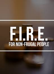 retirement goal planning system fire financial independence retire early for non frugal people