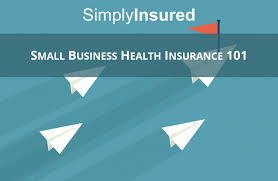small business cal insurance plans plan intro to health insurance1 guide simplyinsured texas quote michigan 840