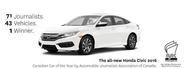 2016 honda civic canadian car of the year by ajac sherbrooke 2016 honda civic canadian car of the year by ajac sherbrooke honda