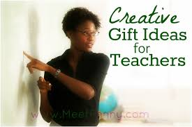 creative gift ideas teachers some of these ideas are amazing sooo going to do this