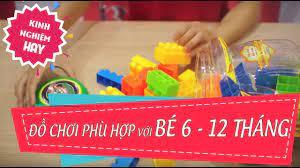 Kinh nghiệm hay] Đồ chơi giúp bé từ 6-12 tháng tuổi phát triển - YouTube