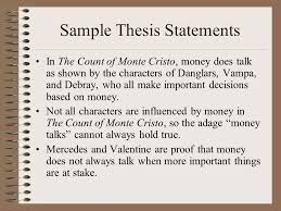 argumentative literary analysis the count of monte cristo ppt  sample thesis statements in the count of monte cristo money does talk as shown by