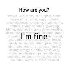 Im Fine Quotes Amazing How Are You I'm Fine Picture Quotes