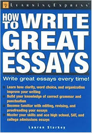 com how to write great essays  com how to write great essays 9781576855218 learningexpress editors books