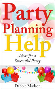 Party Planning Party Planning Help Games Favors Food Invites Cake And More