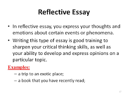 types of essays lecture recap i what is an outline a  in reflective essay you express your thoughts and emotions about certain events or phenomena