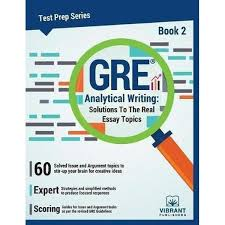 booktopia gre analytical writing book solutions to the real booktopia gre analytical writing book 2 solutions to the real essay topics by vibrant publishers 9781946383297 buy this book online
