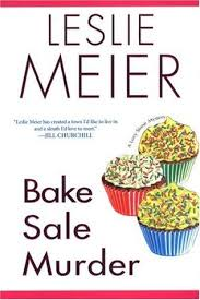 Bake Sale Murder A Lucy Stone Mystery 13 By Leslie Meier