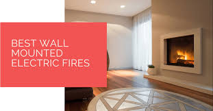 best wall mounted electric fires for