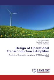 Ota Circuit Design Design Of Operational Transconductance Amplifier Analysis