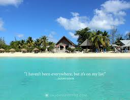 Best Inspirational Quotes About Travel Youll Want To Remember