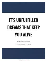 Unfulfilled Dreams Quotes