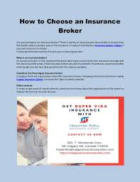 Health insurance is one of the most essential coverages people seek. How To Choose An Insurance Broker