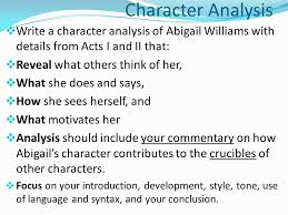 character analysis write a character analysis of abigail williams  character analysis write a character analysis of abigail williams details from acts i and ii
