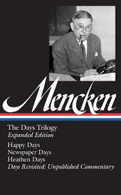 com h l mencken books biography blog audiobooks kindle h l mencken the days trilogy expanded edition library of america 257