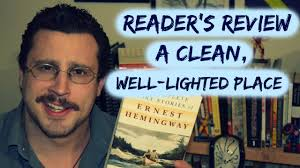 review a clean well lighted place ernest hemingway stripped review a clean well lighted place ernest hemingway stripped cover lit reader s review
