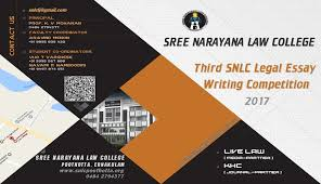 sree narayana law college third snlc legal essay competition  sree narayana law college third snlc legal essay competition 2017