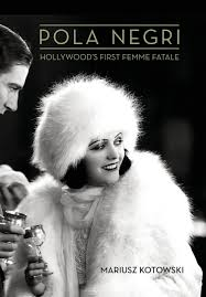 Amazon | Pola Negri: Hollywood's First Femme Fatale (Screen Classics) |  Kotowski, Mariusz | Women