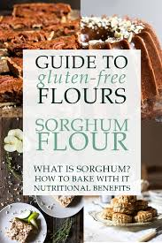 The Ultimate Guide to <b>Sorghum Flour</b> - From The Larder